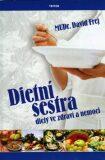 Dietní sestra - diety ve zdraví a nemoci