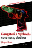 Gangsteři z Východu - Nové cesty zločinu