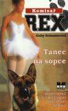 Komisař Rex 4.Tanec na sopce