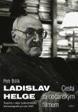Ladislav Helge - Cesta za občanským filmem