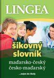 Maďarsko-český česko-maďarský šikovný slovník
