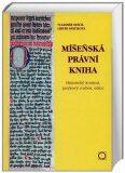 Míšeňská právní kniha - Historický kontext, jazykový rozbor, edice