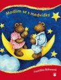 Modlím se s medvídky