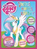 My Little Pony Veľká kniha zábavy