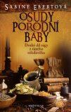 Osudy porodní báby 2 - 3. vydání