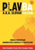 PLAVBA a.k.a. Slovak Fiction