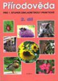 Přírodověda 2.díl - učebnice pro 1. stupeň ZŠ a ZŠ praktické