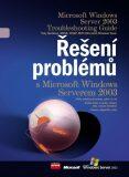 Řešení problémů s Microsoft Windows Serverem 2003