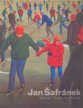Šafránek Jan - Svět lidí / The World of People