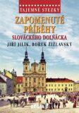 Tajemné stezky-Zapomenuté příběhy slováckého Dolňácka