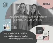 Beseda a autogramiáda Lucie a Nicole z A Cup of Style