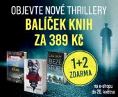 Objev nové thrillery! | BALÍČEK 1+2 ZA 389 Kč