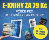 Výběr pro milovníky fantastiky! | E-knihy za 79 Kč