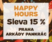 Happy Hours se slevou 15 % | v OC Arkády Pankrác