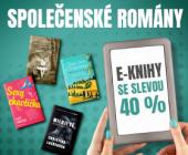 E-knihy se slevou 40 %   Společenské romány