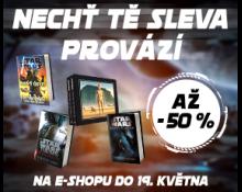 NECHŤ TĚ SLEVA (až 50 %) PROVÁZÍ   Akce pro fanoušky Star Wars