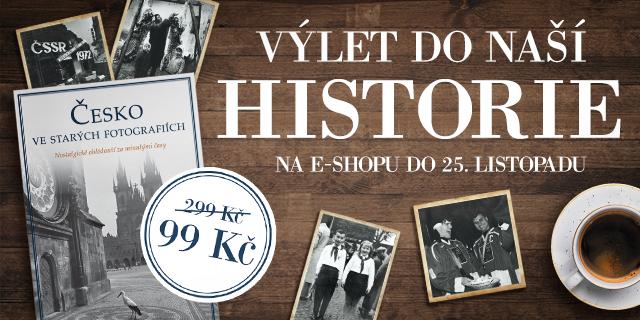 Pohled do naší historie | Česko ve starých fotografií za 99 Kč
