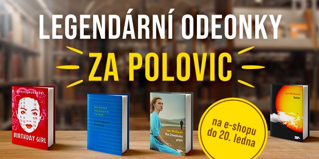 Současná i osvědčená světová literatura | ODEONKY ZA POLOVIC!