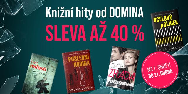 Prověřeno čtenáři   KNIŽNÍ HITY OD DOMINA SE SLEVOU AŽ 40 %