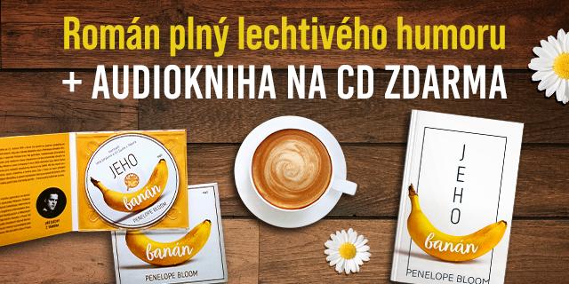 Jeho banán + audiokniha ZDARMA