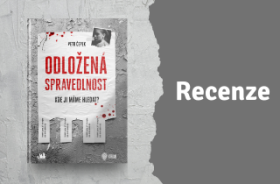 RECENZE: Odložená spravedlnost