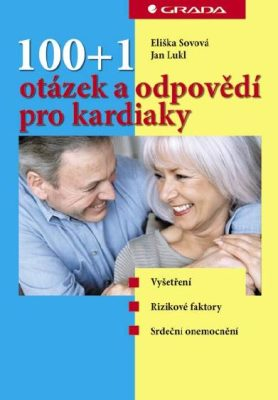 100+1 otázek a odpovědí pro kardiaky - Eliška Sovová, Jan Lukl - e-kniha