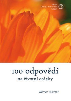 100 odpovědí na životní otázky - Werner Huemer - e-kniha
