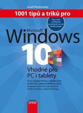 1001 tipů a triků pro Microsoft Windows 10 - Josef Pecinovský - e-kniha
