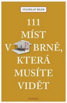 111 míst v Brně, která musíte vidět - Stanislav Biler