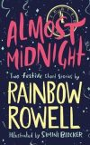 Almost Midnight: Two Festive Short Stories - Rainbow Rowellová