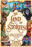The Land of Stories: The Ultimate Book Hugger´s Guide - Chris Colfer