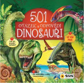 501 otázek a odpovědí - Dinosauři - kolektiv autorů