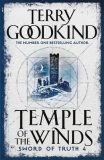 Temple Of The Winds : Book 4: The Sword Of Truth - Terry Goodkind
