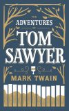 The Adventures of Tom Sawyer - Mark Twain, Twain