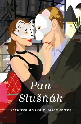 Pan Slušňák - Jennifer Miller, Jason Feifer