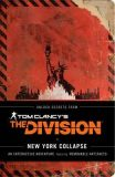 Tom Clancy´s The Division: New York Collapse - Alex Irvine