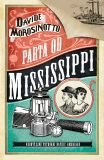 Parta od Mississippi - Davide Morosinotto
