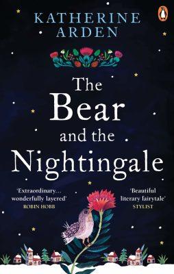 The Bear and The Nightingale : (Winternight Series) - Katherine Arden