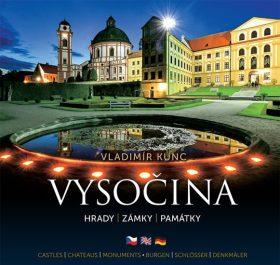 Vysočina – hrady, zámky, památky - Vladimír Kunc