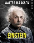 Einstein: The man, the genius, and the Theory of Relativity - Walter Isaacson