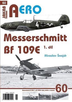 AERO č. 60 - Messerschmitt Bf 109E 1.díl - Miroslav Šnajdr