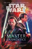 Master & Apprentice Star Wars - Claudia Gray