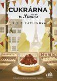 Cukrárna vPaříži - Julie Caplinová