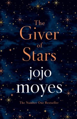 The Giver of Stars : Fall in love with the enchanting Sunday Times bestseller from the author of Me Before You - Jojo Moyes