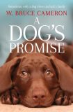 A Dog´s Promise - W. Bruce Cameron