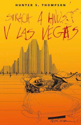 Strach a hnus v Las Vegas - Hunter S. Thompson