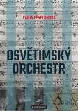 Osvětimský orchestr - Fania Fénélonová