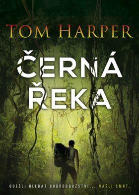 Černá řeka - Tom Harper - e-kniha