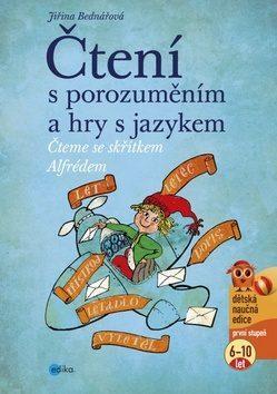 Čtení s porozuměním a hry s jazykem - Jiřina Bednářová, Richard Šmarda - e-kniha