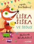 Liška Šiška veškolce - Bára Buchalová; Iva Gecková